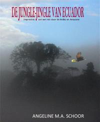De jungle-jingle van Ecuador, Angeline Schoor, Da Capo Coaching